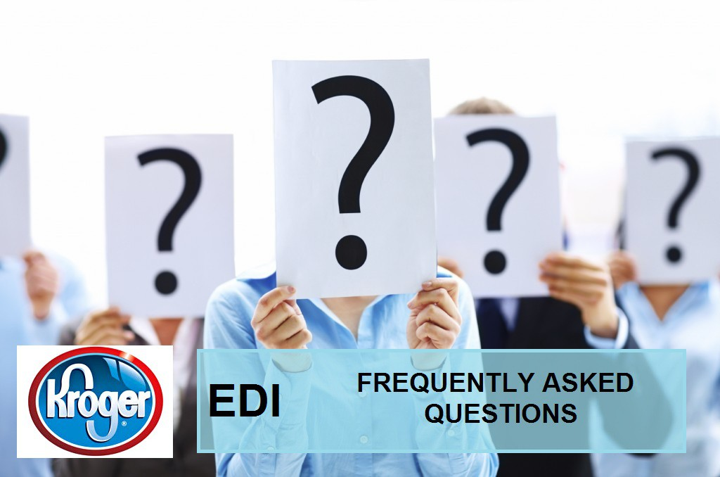 EDI Frequently Asked Questions (Kroger Co )EDI Blog | EDI Blog