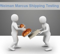 Neiman Marcus Shipping Testing